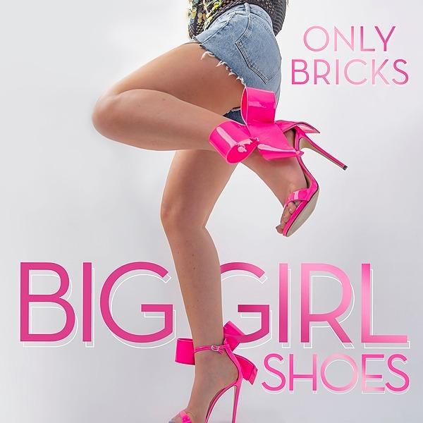 @onlybricksband Stream Big Girl Shoes Link Thumbnail   Linktree