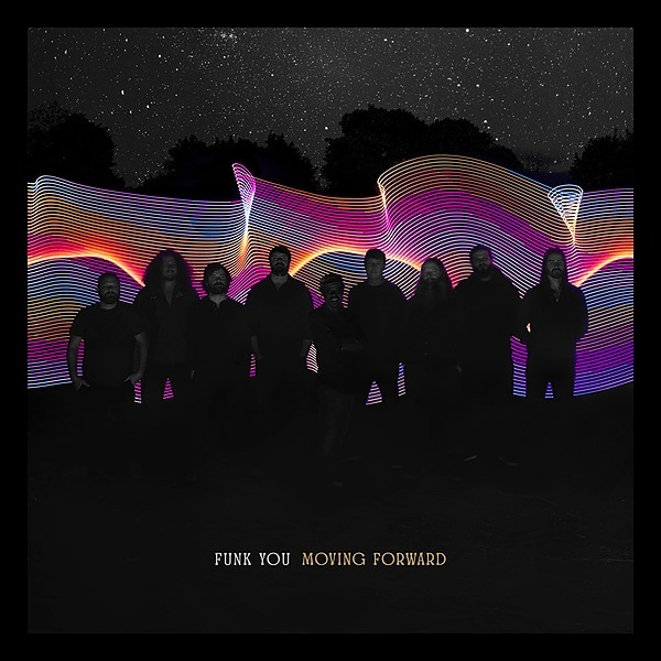Funk You  * * MOVING FORWARD * *    LISTEN NOW! Link Thumbnail | Linktree