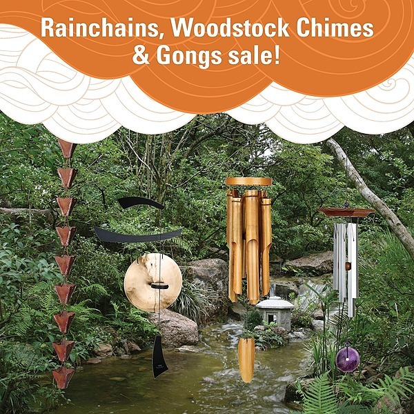 Shop our Rainchains, Woodstock Chimes & Gongs sale!