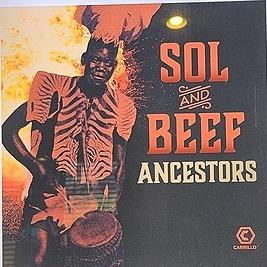 Ancestors-Sol N Beef