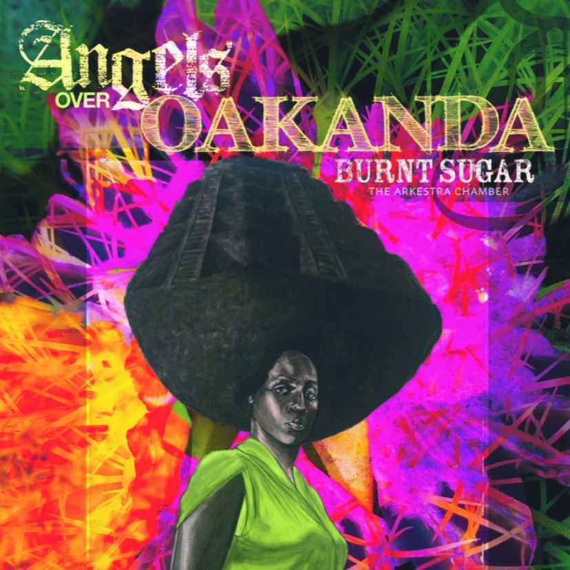 @adamsieff Burnt Sugar The Arkestra Chamber 'Angels Over Oakanda' Link Thumbnail   Linktree