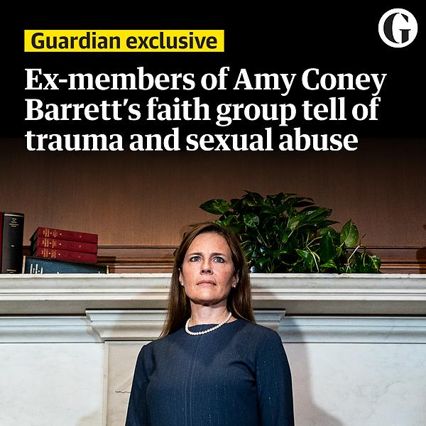 Ex-members of Amy Coney Barrett faith group tell of trauma