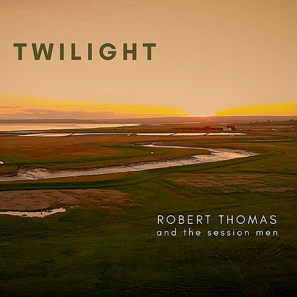 Robert Thomas & the sessionmen Twilight - Single Link Thumbnail | Linktree