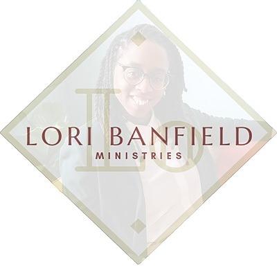 Lori Banfield Ministries, LLC NEW Lori Banfield Ministries, LLC Website Link Thumbnail | Linktree