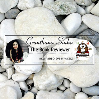 Granthana Sinha LINKS Granthana Sinha - The Book Reviewer (Youtube Channel) Link Thumbnail   Linktree