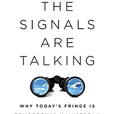 My book on thinking like a futurist: The Signals Are Talking