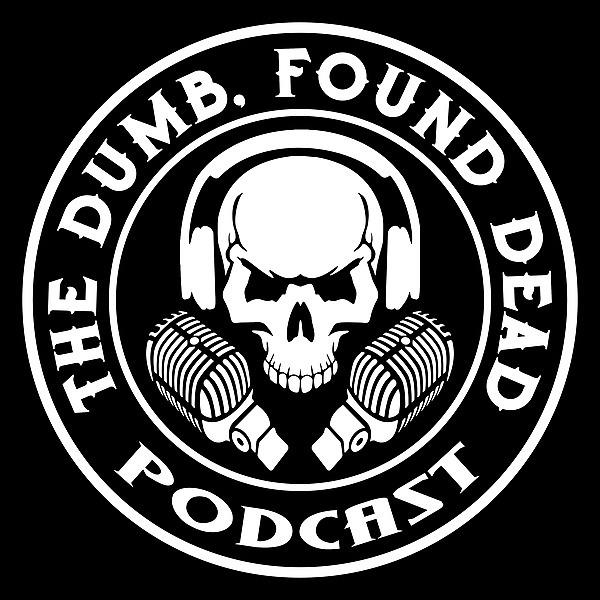 @dumbfounddeadpod Profile Image | Linktree