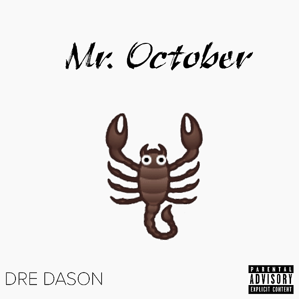Dre DaSon Music Mr. October Link Thumbnail   Linktree