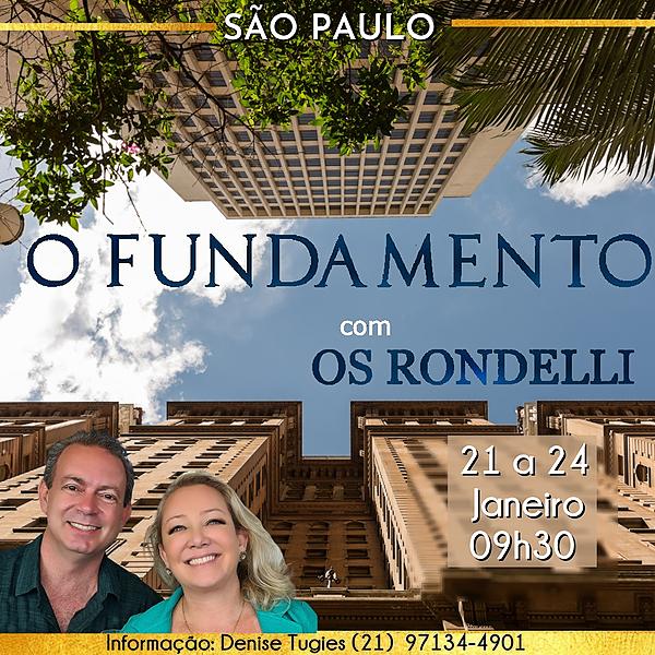 O Fundamento com Os Rondelli- Presencial e Online - 21 a 24/ 01 São Paulo