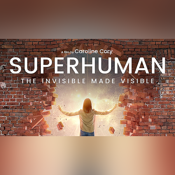 Vibravision® on SUPERHUMAN: The Invisible made Visible