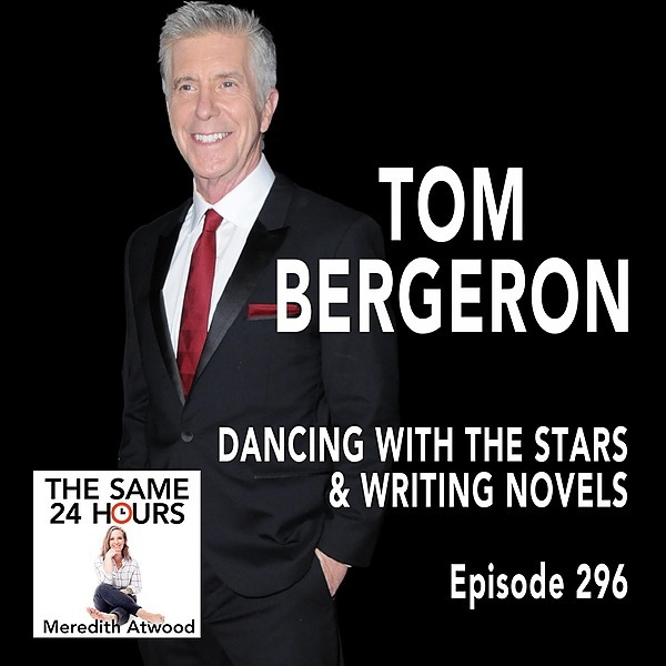 LISTEN: Tom Bergeron on the Same 24 Hours Podcast