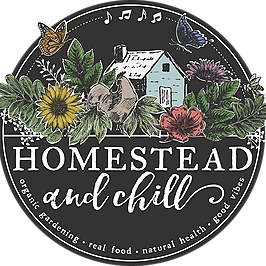 Homestead and Chill ~ Blog Site