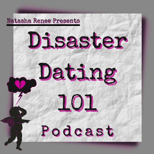 @natasharenee Disaster Dating 101 Podcast (Apple) Link Thumbnail | Linktree