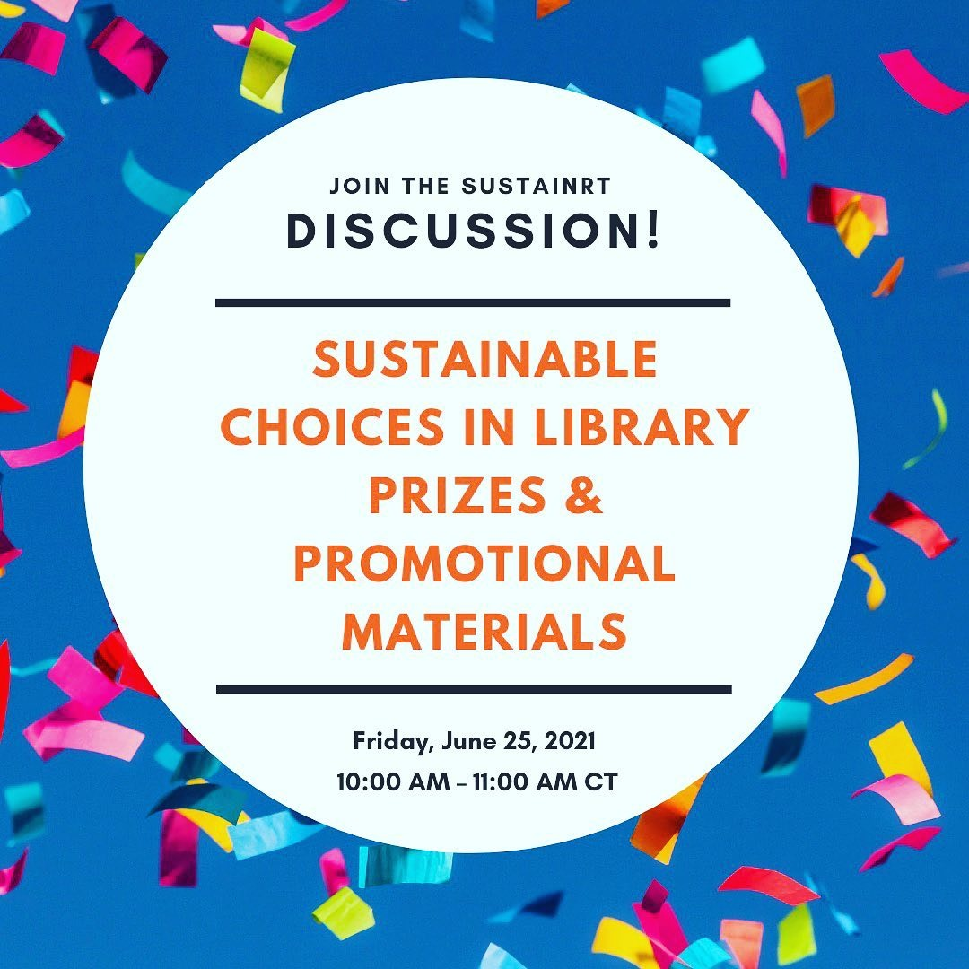 @alasustainrt SustainRT Discussion: Sustainable Choices in Library Prizes & Promotional Materials 6/25 Link Thumbnail   Linktree