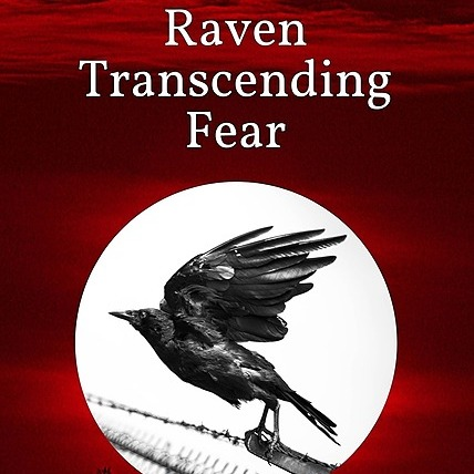 My book, Raven Transcending Fear is available on Amazon!