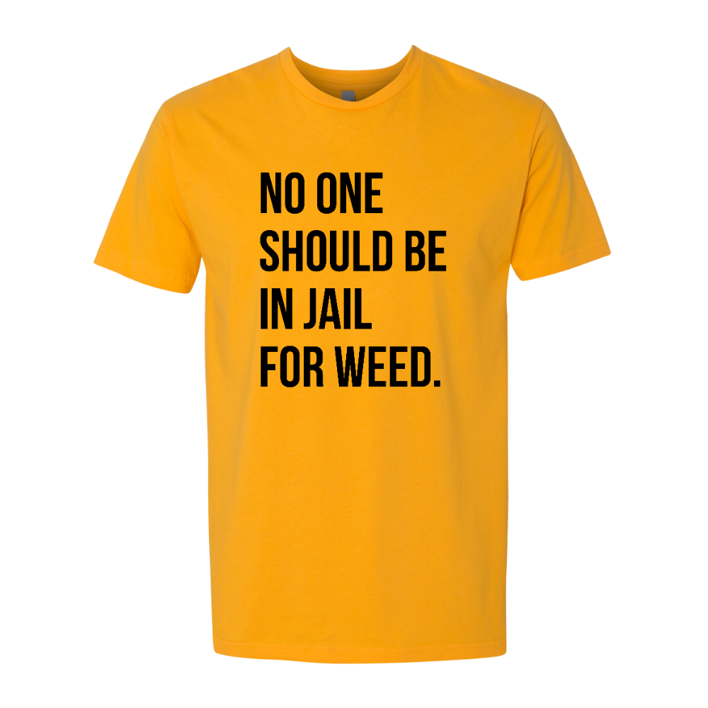 """""""No One Should Be In Jail For Weed"""" Gear"""