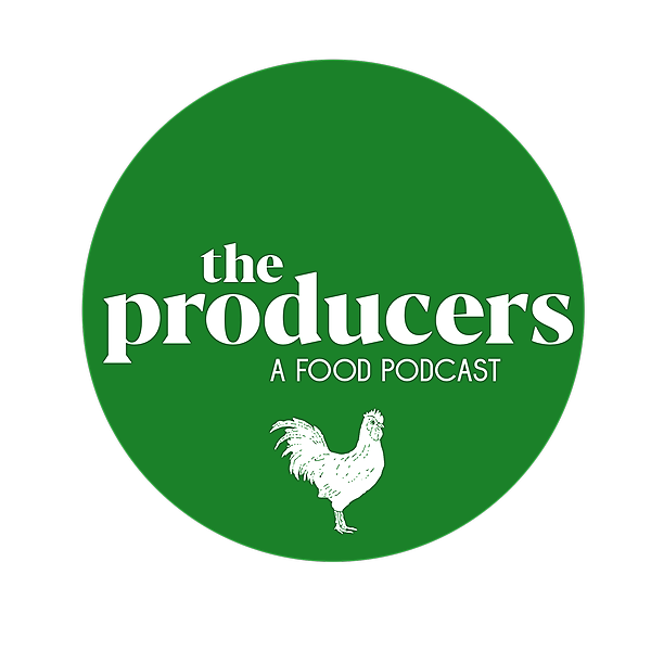 The Producers, a food podcast (ProducersPodcast) Profile Image | Linktree