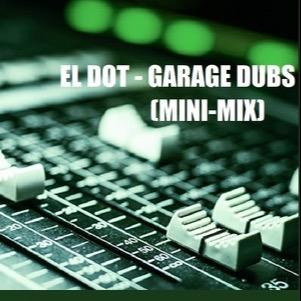 DJ EL DOT 🔥💥Garage Dubs💥🔥 Link Thumbnail | Linktree