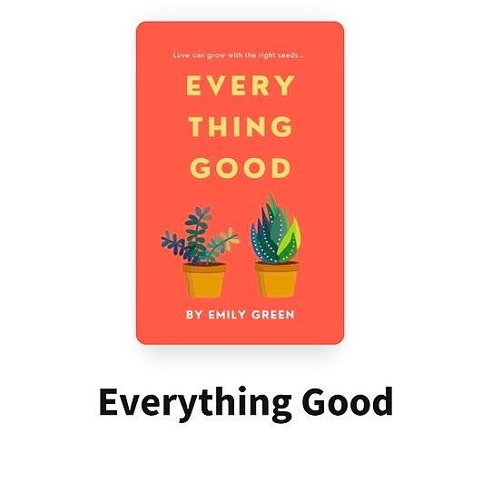 @Emforshort77 Everything Good: Queer Romance Serial @Wattpad Link Thumbnail | Linktree