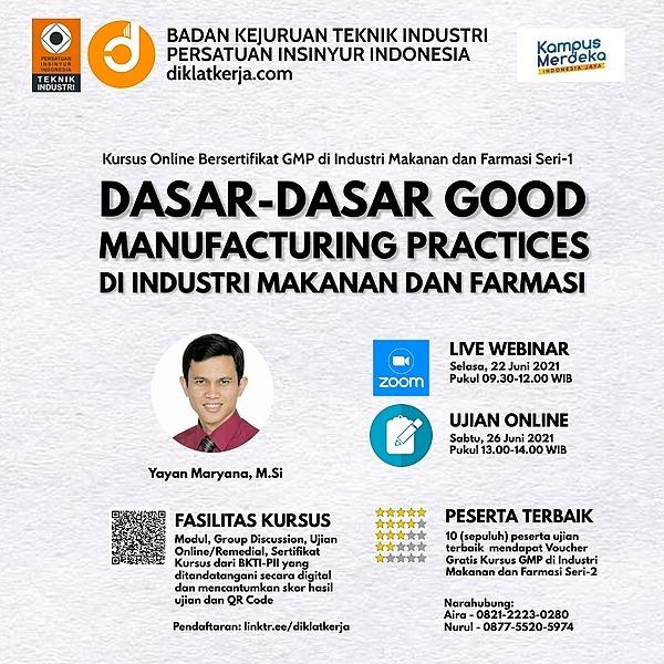 Kursus Bersertifikat Good Manufacturing Practices Seri-1 (22 Juni 2021)
