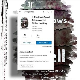 Granthana Sinha LINKS My Mystery-Thriller Novel - If Shadows Could Tell (Google Play Books) Link Thumbnail   Linktree