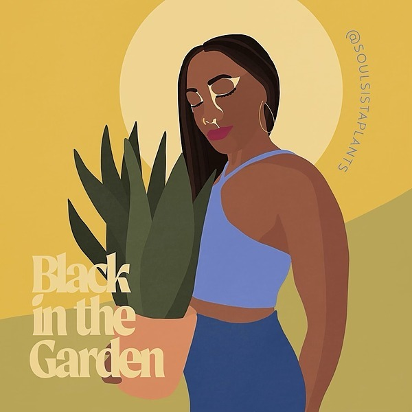 @soulsistaplants SoulSista Plants on Black in the Garden Podcast Link Thumbnail   Linktree