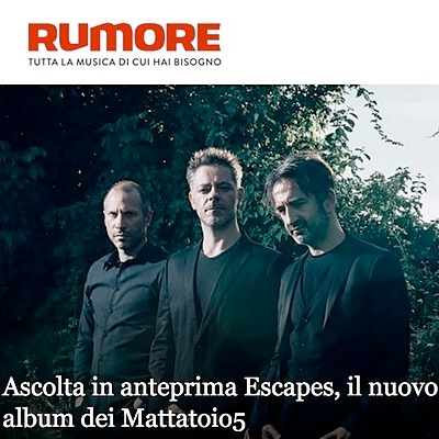 Escapes - Rumore Exclusive