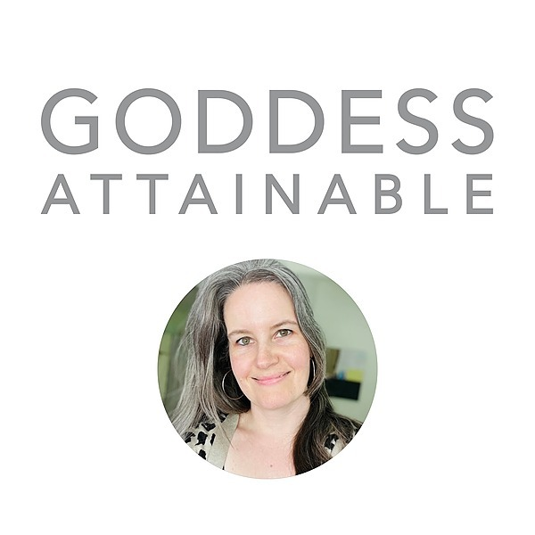 The Goddess Attainable Blog