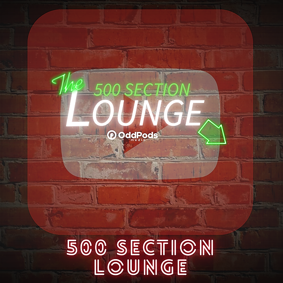 500 Section Lounge Podcast YouTube Link Thumbnail   Linktree