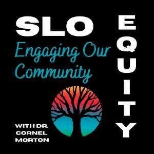 Michael Boyer PODCAST - SLO Equity: Engaging our Community One Person at a Time Link Thumbnail | Linktree