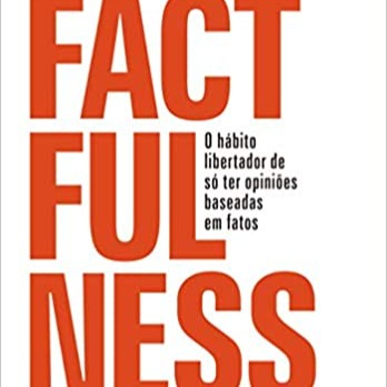 "#17 Christopher Correia - livro 2 ""Factfulness"""