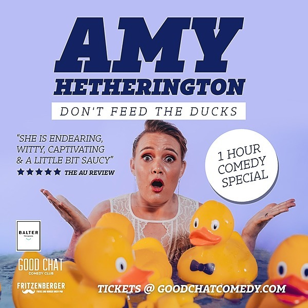 Get tickets to Amy Hetherington | Don't Feed The Ducks [July 22]
