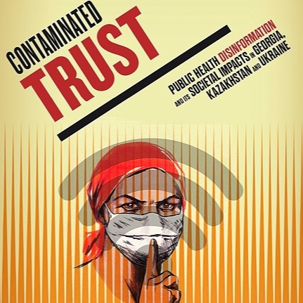 """@TheCriticalMass Disinformation Report: """"Contaminated Trust: Public Health Disinformation and its Societal Impacts in Georgia, Kazakhstan, and Ukraine"""" Link Thumbnail   Linktree"""