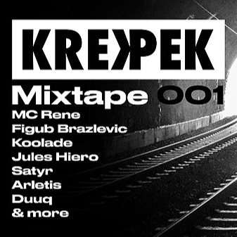 Krekpek - Mixtape 001 (mixed by Figub Brazlevic)