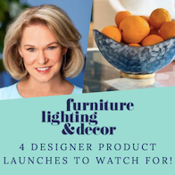 Furniture Lighting & Decor | Product Launches to Watch For