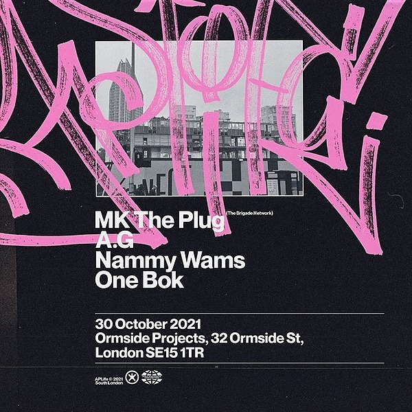 @ap__life 30th October @ Ormside Projects: MKThePlug | A.G | Nammy Wams | One Bok Link Thumbnail | Linktree