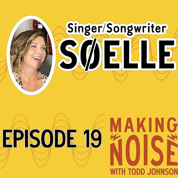 @SoelleMusic Making Noise with Todd Johnson! - Podcast  Link Thumbnail | Linktree