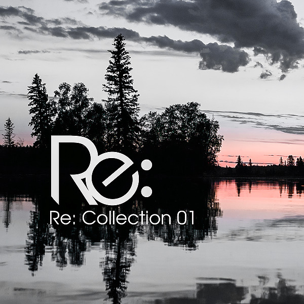 Re: Collection 01 ❤️ [Mixed by Alex Ridley]
