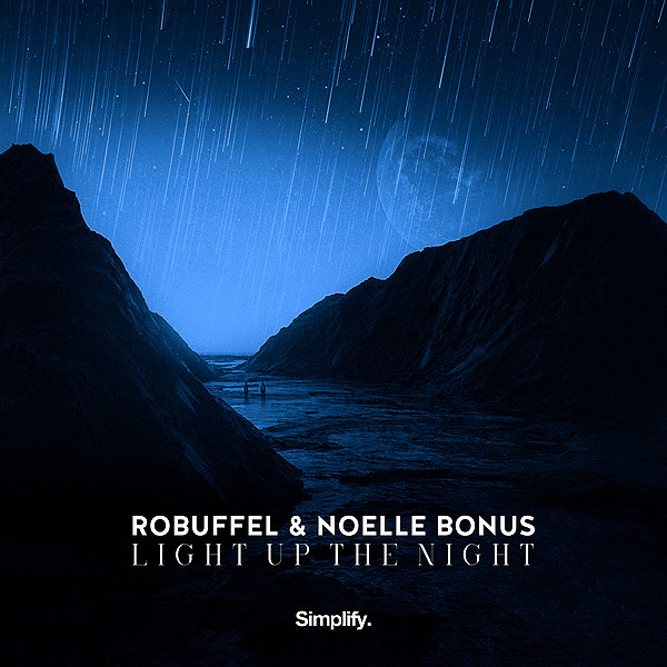 robuffel & Noelle Bonus - Light Up The Night