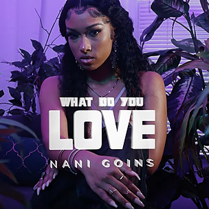 Nani Goins What Do You Love (Official Music Video) Link Thumbnail | Linktree