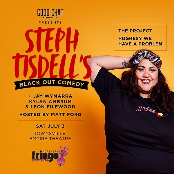 Get tickets to Steph Tisdell's Black Out Comedy @ NAFA 2021 - Townsville [July 3]
