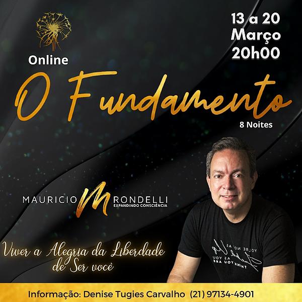 O Fundamento em 8 Noites com Mauricio Rondelli- 13 a 20 /03- Online