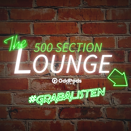 500 Section Lounge Podcast (500sectionlounge) Profile Image   Linktree
