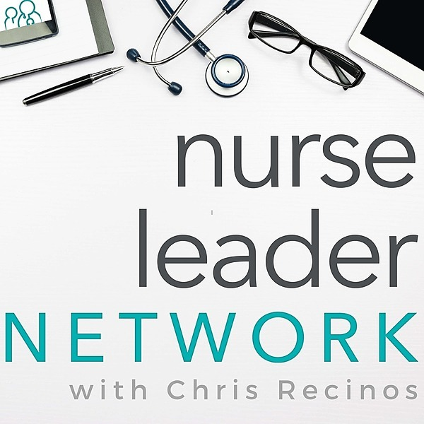 New Nurse Academy, LLC Nurse Leader Network Podcast - My Journey To Leadership Link Thumbnail | Linktree