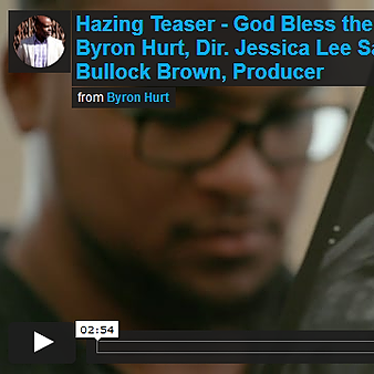 Watch #HAZINGfilm Teaser. On GoFundMe, Search/Support Byron Hurt God Bless the Child Productions