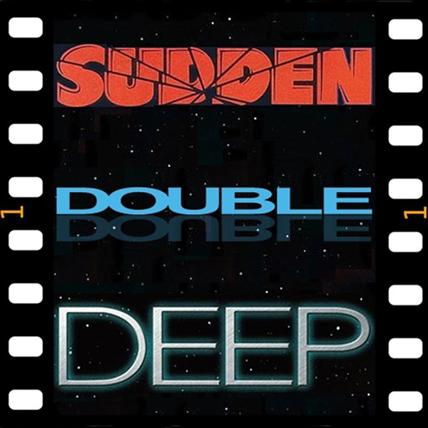 Sudden Double Deep (sddfilmpodcast) Profile Image | Linktree