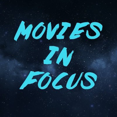 Movies In Focus Podcast (movies_in_focus) Profile Image | Linktree