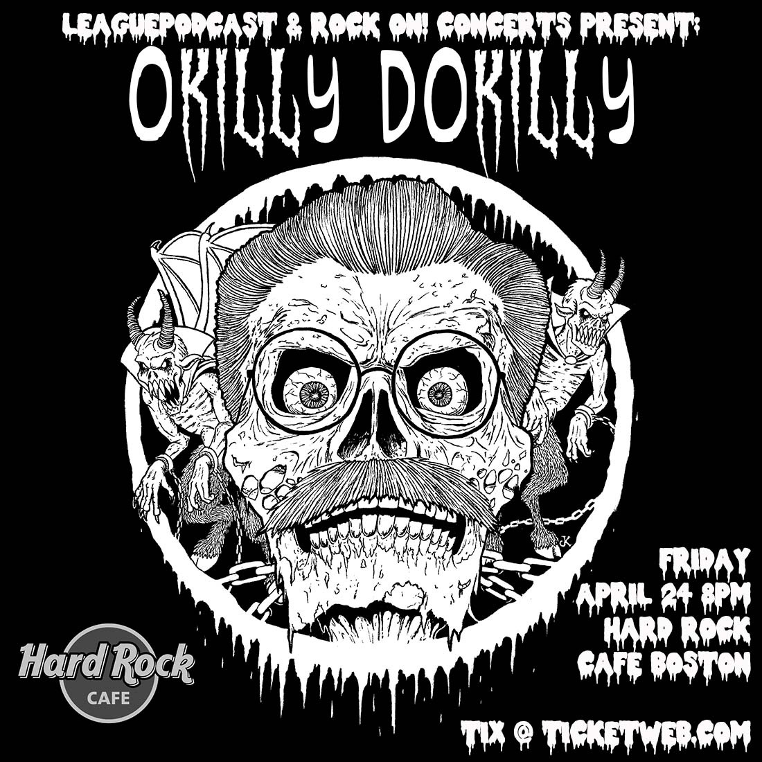 Fri 4/23/21 - OKILLY DOKILLY The World's Only NEDal Band + Steaksauce Mustache @ Hard Rock Cafe Boston - Rescheduled from 4/24/20 - All Tix Honored
