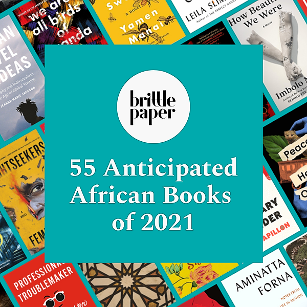 55 Anticipated African Books of 2021