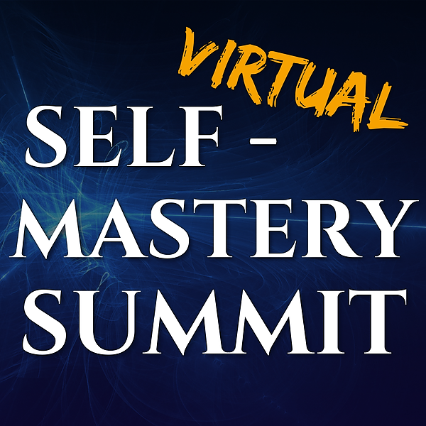FREE 3 Day Event: Self-Mastery Summit
